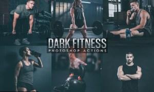 Dark Fitness Photoshop Actions L8KEQW4