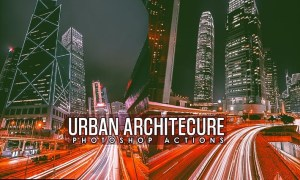 Urban Architecture Photoshop Actions RZGY7SY