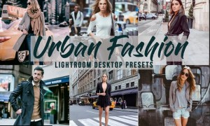 Urban Fashion - 5 Lightroom Desktop Presets