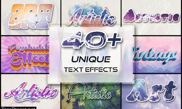 40+ Unique Text Effects To Trendify Your Designs