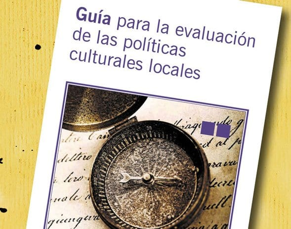 Guía para la evaluación de las políticas culturales locales