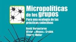 """Presentación del libro """"Micropolíticas de los grupos"""" en Traficantes de Sueños"""