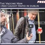Luke O'Neill The Vaccine Man Doorstepped And Caught Rapid