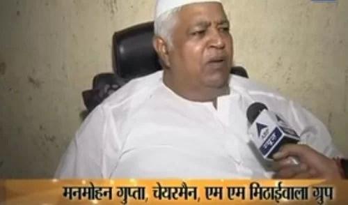 Manmohan Gupta- Chairman of MM Mithaiwala