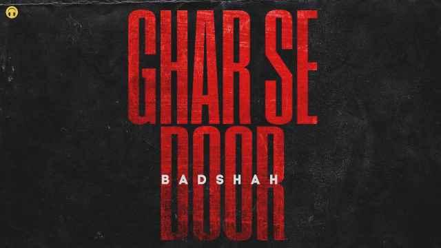 GHAR SE DOOR Lyrics In English – Badshah | Lyrics Lover