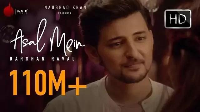 Asal Mein Song Lyrics | Darshan Raval