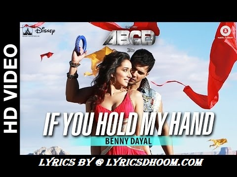 At the same time as you occur to abet my hand Tune Lyrics ABCD 2(2015) Shraddha Kapoor, Varun Dhawan, Benny Dayal