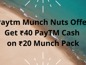 Paytm Munch Nuts Offer - Get ₹40 PayTM Cash on ₹20 Munch Pack