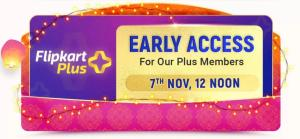 Flipkart Big Diwali Sale Early Access For Plus Members