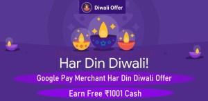 Google Pay Merchant Har Din Diwali Offer