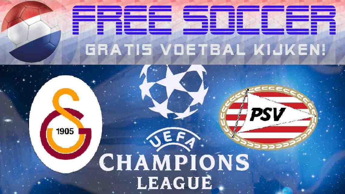 Live Stream Galatasaray - PSV Eindhoven