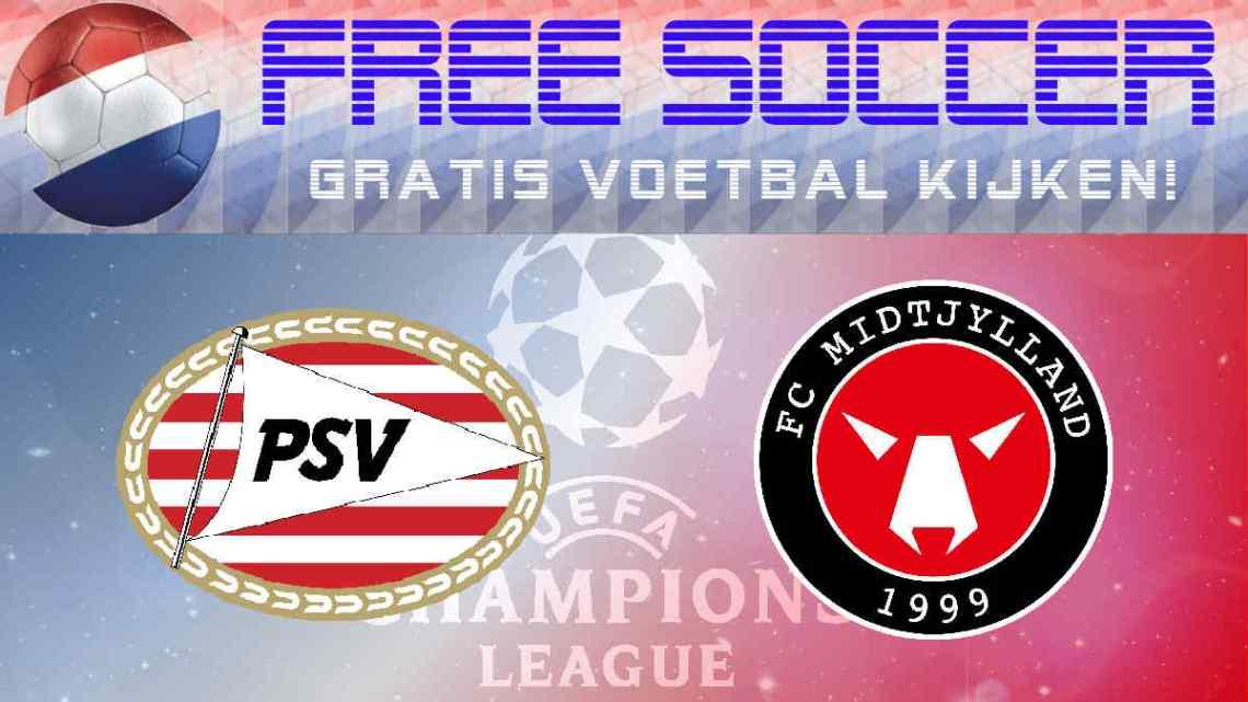 Live Stream PSV - Midtjylland