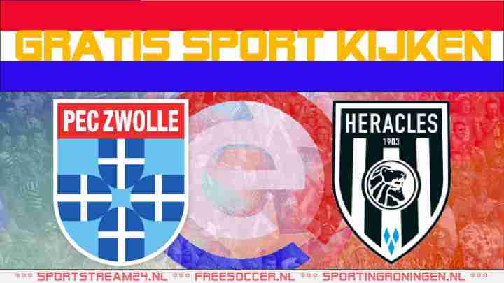 Live PEC Zwolle vs Heracles Almelo