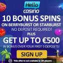 Hello Casino 60 free spins and $500 free bonus money