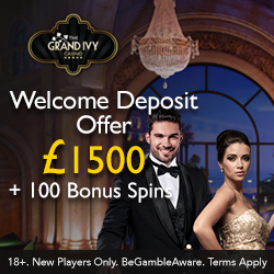 Grand Ivy Casino €/$/£1500 and 100 bonus spins for UK & EU & Canada