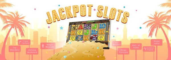 Progressive Jackpots! Mega Moolah, Mega Fortune, and more!