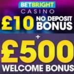 BetBright Casino £10 freebie   £30 free bet   £500 free bonus