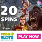 PRIME SLOTS - 110 free spins and 100% up to £200 casino bonus