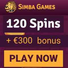 SIMBA GAMES | 10 gratis spins   120 free spins   €300 casino bonus