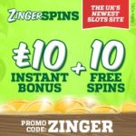 ZINGER SPINS – 10 free spins and £10 casino bonus – online & mobile