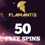 FLAMANTIS CASINO – 50 free spins and €3 no deposit bonus – codes