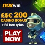 NOXWIN CASINO – 50 free spins and €200 bonus – Desktop & Mobile
