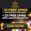 21 Casino 21 free spins plus 121 gratis spins and 121% Unlimited Welcome Bonus