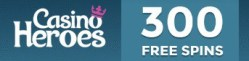Casino Heroes 300 free spins and €100 welcome bonus