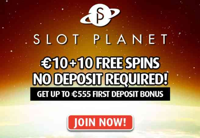 Slot Planet Casino $10 no deposit and 10 free spins