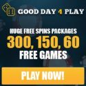 Good Day 4 Play (GDFplay) Casino | 100 free spins   $500 free bonus