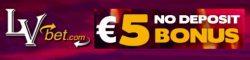 LV Bet Casino €5 no deposit + 175% bonus + 50 free spins