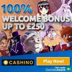 Cashino Online Casino   100% up to £250 cash bonus and 50 free spins