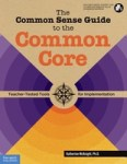 CommonSenseGuideToTheCommonCore1