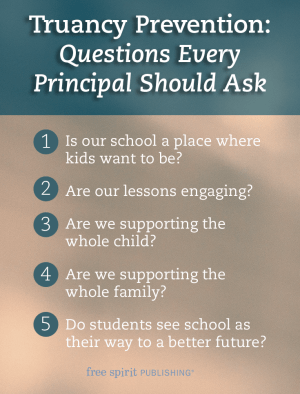 Truancy Prevention: Questions Every Principal Should Ask
