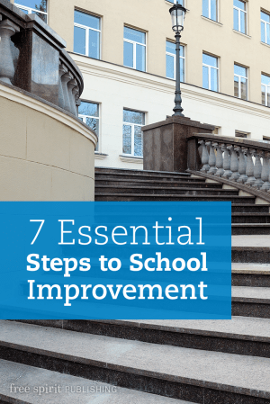 7 Essential Steps to School Improvement