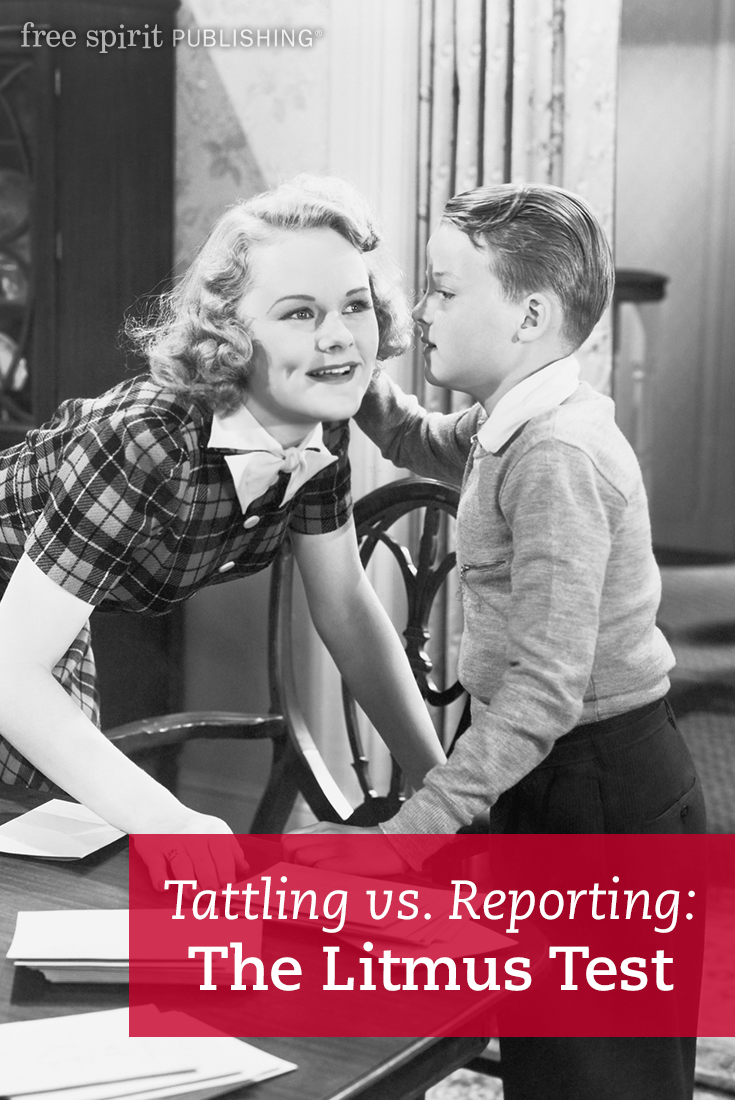 Tattling Vs Reporting Two Scenarios To Show The Difference Free Spirit Publishing Blog