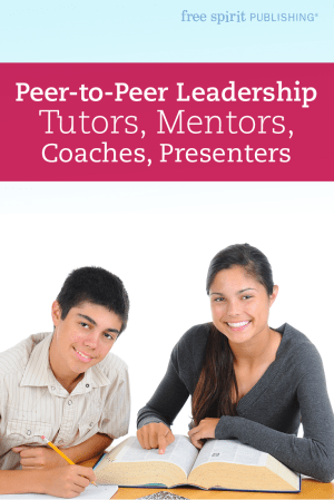 Peer-to-Peer Leadership: Tutors, Mentors, Coaches, Presenters