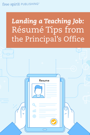 Landing a Teaching Job: Résumé Tips from the Principal's Office