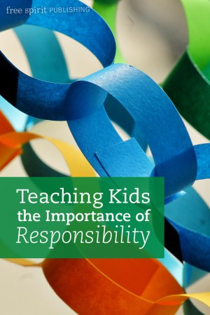 Teaching Kids the Importance of Responsibility