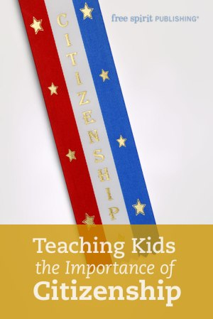 Teaching Kids the Importance of Citizenship