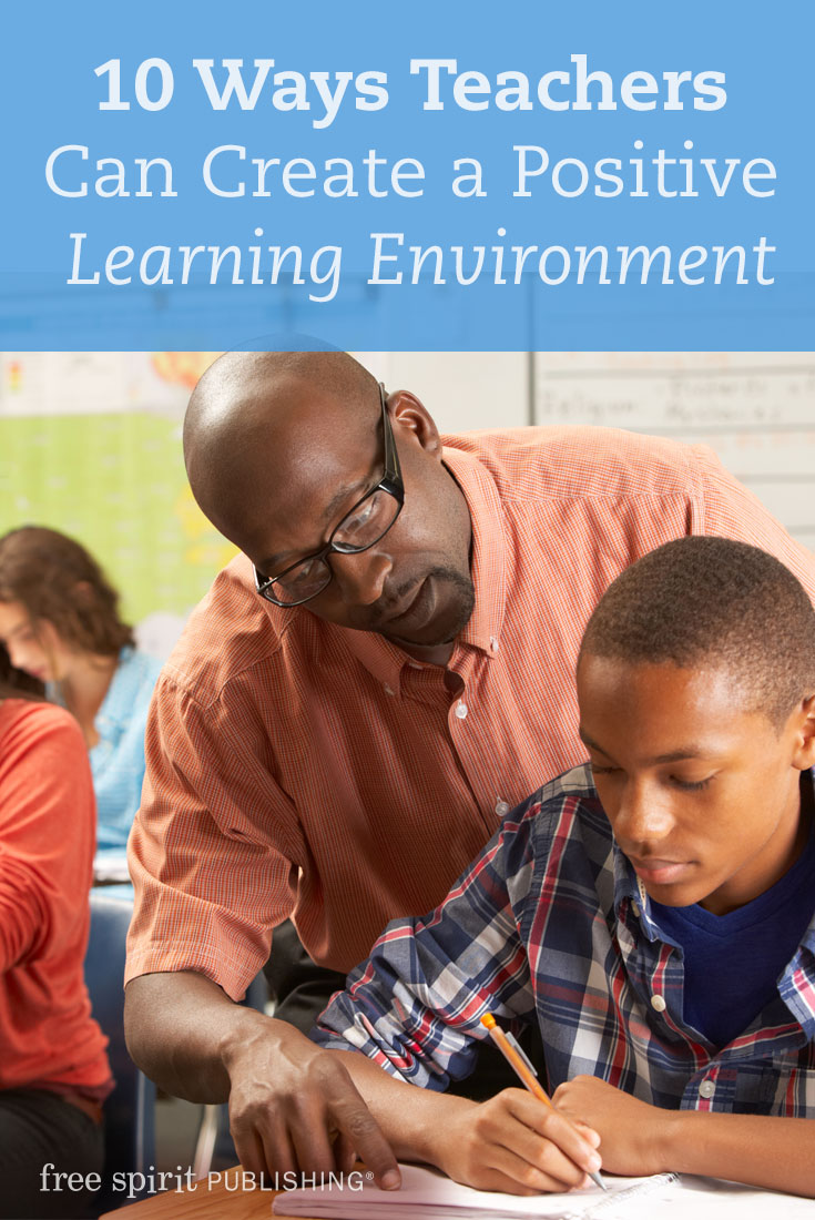 10 Ways Teachers Can Create a Positive Learning Environment | Free