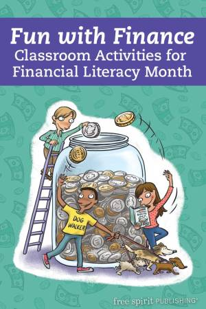 Fun with Finance: Classroom Activities for Financial Literacy Month