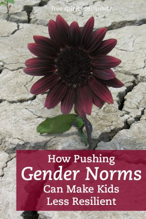 How Pushing Gender Norms Can Make Kids Less Resilient