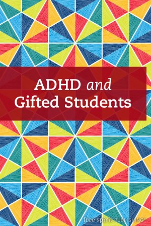 ADHD and Gifted Students