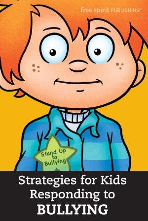 Strategies for Kids Responding to Bullying