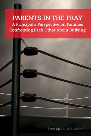 Parents in the Fray: A Principal's Perspective on Families Confronting Each Other About Bullying