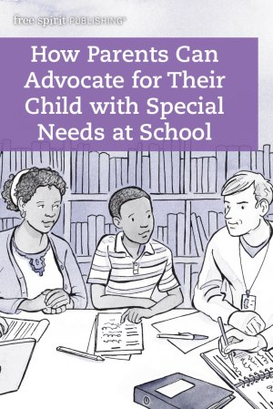 How Parents Can Advocate for Their Child with Special Needs at School
