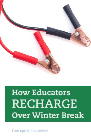 How Educators Recharge Over Winter Break