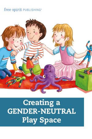 Creating a Gender-Neutral Play Space
