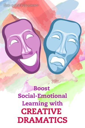 Boost Social-Emotional Learning with Creative Dramatics